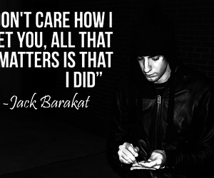 jack barakat, quote, and all time low image