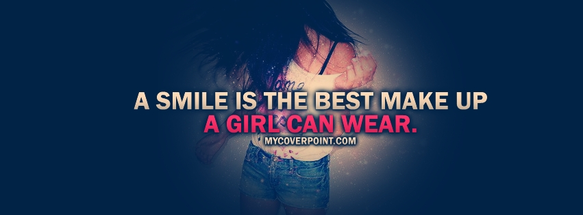 smile is the best make up facebook cover fb profile cover