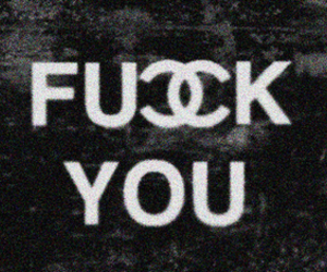 chanel, fuck, and typography image
