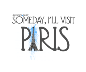 paris, quote, and Dream image