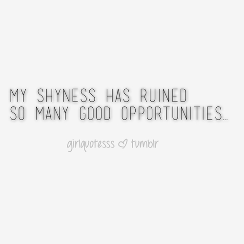 recipe: shy quotes tumblr [2]