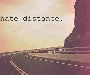 distance, hate, and text image
