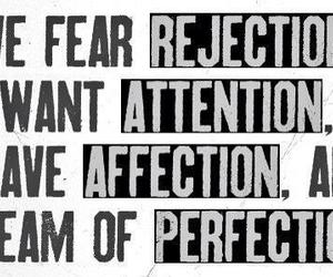perfection, quotes, and rejection image