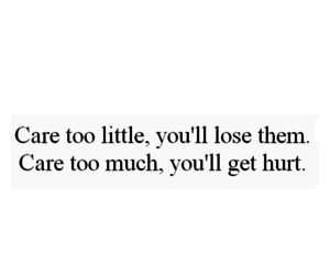 quotes, care, and hurt image