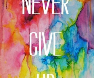 quote, never, and never give up image