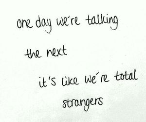 love, quote, and strangers image