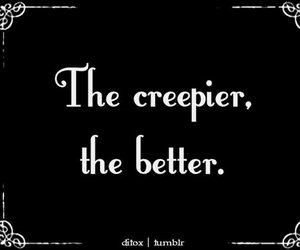 creepy, quotes, and black and white image