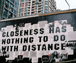 distance, closeness, and quote image