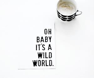world, coffee, and wild image