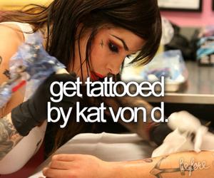 tattoo, kat von d, and before i die image