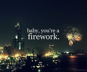 fireworks, katy perry, and quote image