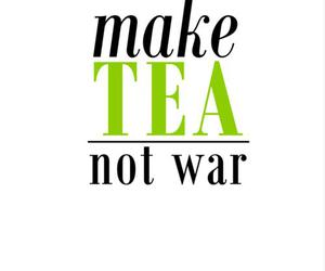 quote, tea, and war image