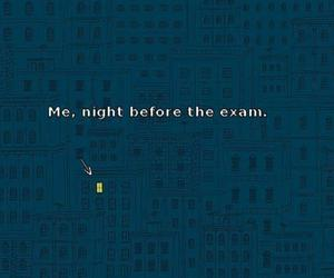 exam, night, and me image