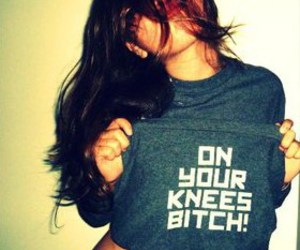 girl, bitch, and knees image