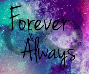 always, forever, and quote image