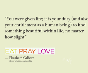 eat pray love, life, and quote image