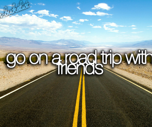 bucket list, friends, and trip image
