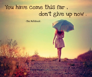 quotes, the notebook, and don't give up image