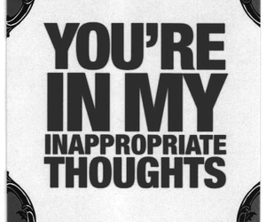 thoughts, quotes, and inappropriate image