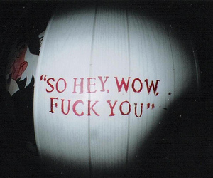 fuck, fuck you, and quote image