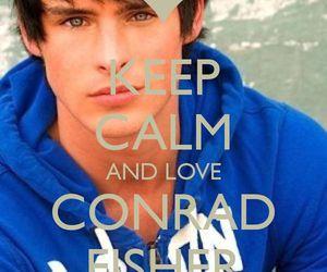 keep calm, conrad fisher, and love image