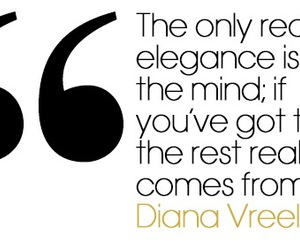 diana vreeland, elegance, and quote image
