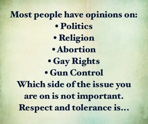 opinions, politics, and quotes image