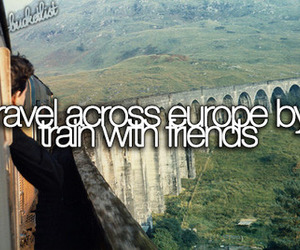 europe, bucket list, and friends image
