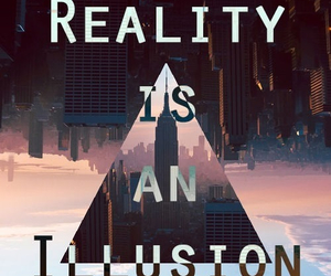 reality, illusion, and quote image