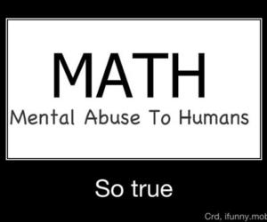 math, true, and quote image