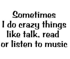 crazy, talk, and music image