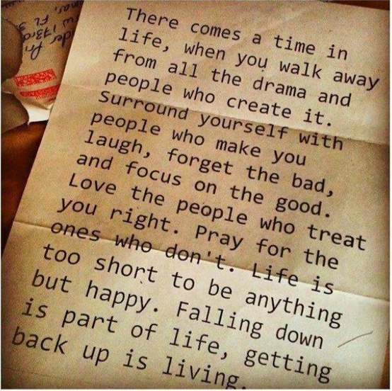 There Comes A Time In Life When You Walk Away From All The Drama