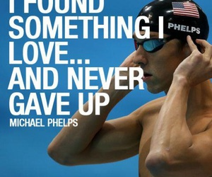 quote, Michael Phelps, and phelps image