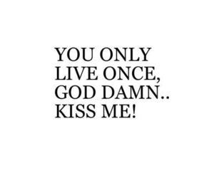 kiss, love, and yolo image