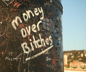 money, bitch, and quote image