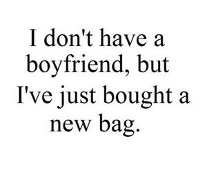 boyfriend, bag, and quote image