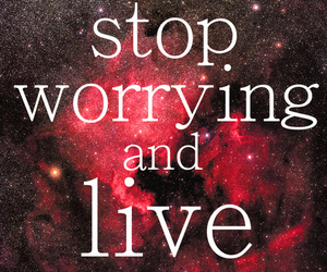live, quote, and stop image