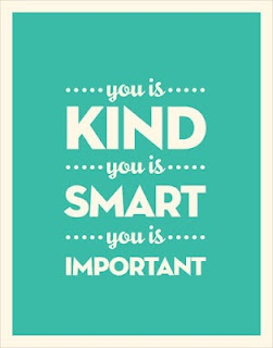 You is kind. You is smart. You is important on We Heart It