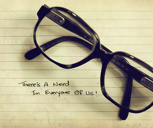 nerd, glasses, and quote image
