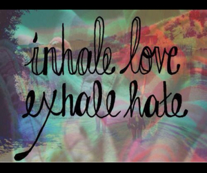 love, hate, and exhale image