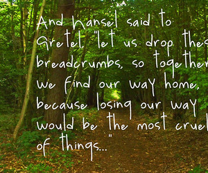 hansel and gretel, life, and quote image