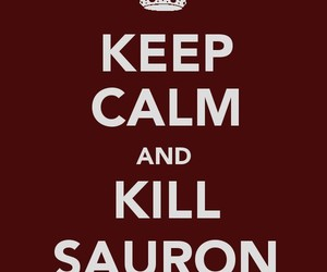 Dexter, sauron, and keep calm image