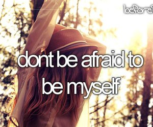 afraid, myself, and be image