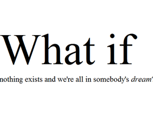 Dream, quotes, and what if image