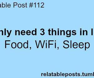 food, sleep, and wifi image