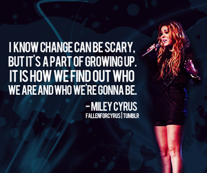 miley cyrus, quote, and change image