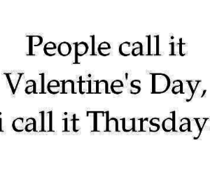 quote, Valentine's Day, and thursday image