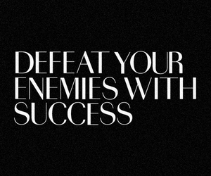 quote, success, and enemy image