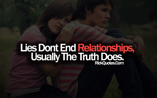 Relationship Quotes | Lies Don\'t End Relationships ...