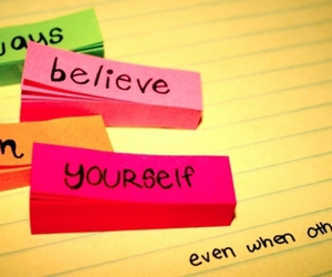 believe, quote, and yourself image